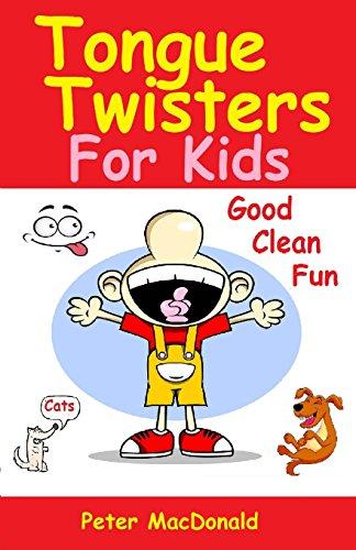 Tongue Twisters For Kids: Best Joke Book for Kids Volume 3
