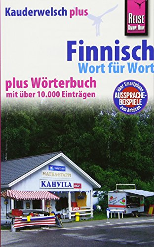 Reise Know-How Sprachführer Finnisch - Wort für Wort plus Wörterbuch: Kauderwelsch Band 15+