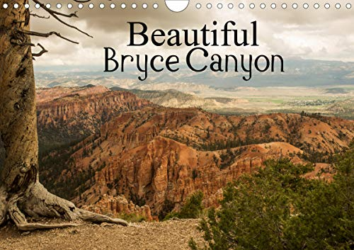 Beautiful Bryce Canyon (Wall Calendar 2020 DIN A4 Landscape): Bryce Canyon - famous for its unique geology of horseshoe-shaped amphitheaters carved ... calendar, 14 pages ) (Calvendo Places) - Bryce Amphitheater