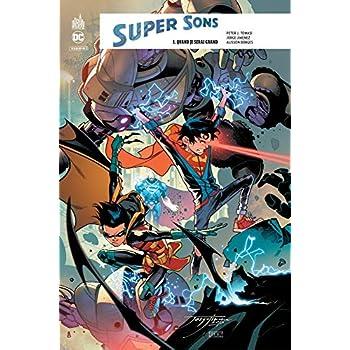 Super Sons, Tome 1 : Quand je serais grand
