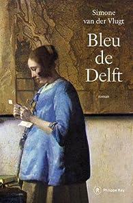 Bleu de Delft par Simone van der Vlugt