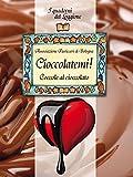 Cioccolatemi, coccole al cioccolato (Damster - Quaderni del Loggione, cultura enogastronomica)