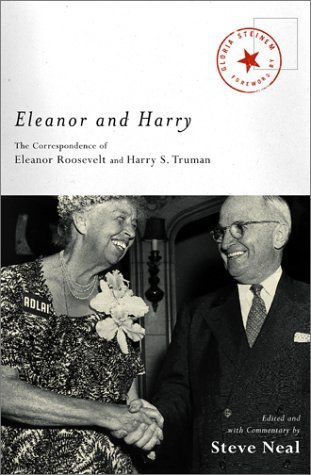Eleanor and Harry: The Correspondence of Eleanor Roosevelt and Harry S. Truman (Lisa Drew Books) (2002-08-27)