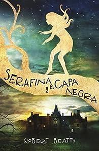 Serafina y la capa negra par Robert Beatty