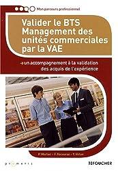Valider le BTS Management des unités commerciales par la VAE