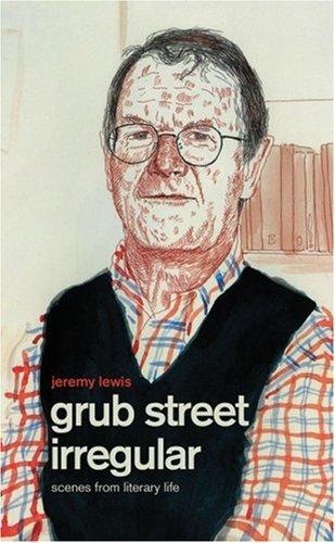 grub-street-irregular-scenes-from-literary-life