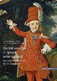 Das Bild vom Kind im Spiegel seiner Kleidung: Von prähistorischer Zeit bis zur Gegenwart