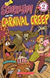 Scooby-Doo! and the Carnival Creep (Scooby-Doo! Readers: Level 2 (Pb))