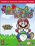 Super Mario Advance - Prima's Official Strategy Guide by Bryan Stratton (2001-06-07) - Prima Games - 07/06/2001