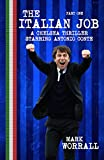 The Italian Job: A Chelsea thriller starring Antonio Conte: part one