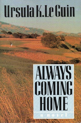 Always Coming Home/Paperback Book and Cassette by Ursula K. Le Guin (1985-09-05)