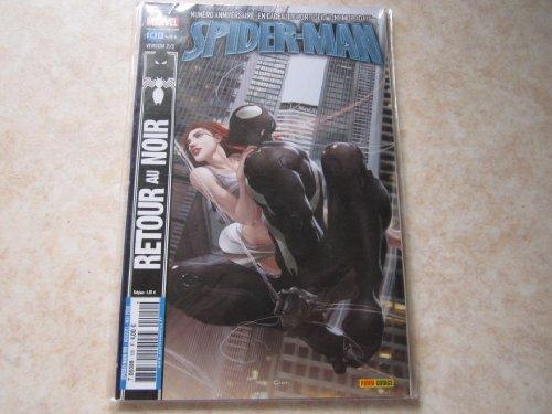 SPIDER MAN N° 100 (version 2/3) un jour de plus (mai 2008)