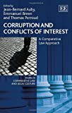 Corruption and Conflicts of Interest: A Comparative Law Approach (Studies in Comparative Law and Legal Culture Series)