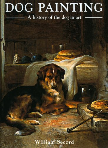 Dog Painting /Anglais: A Social History of the Dog in Art