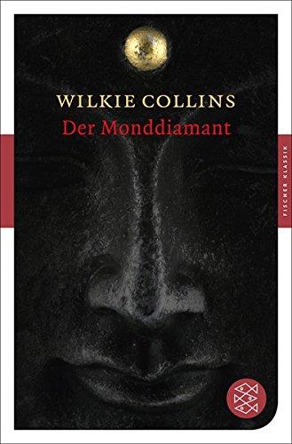 Der Monddiamant: Roman (Fischer Klassik, Band 90495)