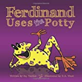 Ferdinand Uses the Potty: Overcoming Bed-Wetting Fears (Growing with Love) by Jason Tucker (2009-10-13)