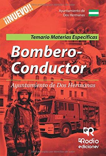 Bombero-Conductor del Ayuntamiento de Dos Hermanas. Temario y test. Materias específicas (OPOSICIONES)