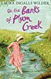 On the Banks of Plum Creek (The Little House on the Prairie)