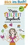 Mein Teilzeit-Tagebuch (Kindle Single)