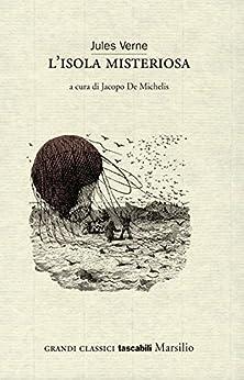 L'isola misteriosa (Grandi classici tascabili) di [Verne, Jules]