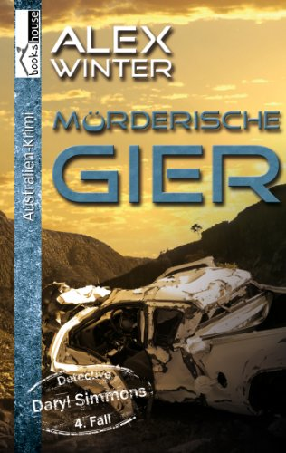 Mörderische Gier - Detectice Daryl Simmons 4. Fall