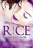 Midnight Fever: Verhängnisvolle Nähe (Midnight Serie, Band 3)