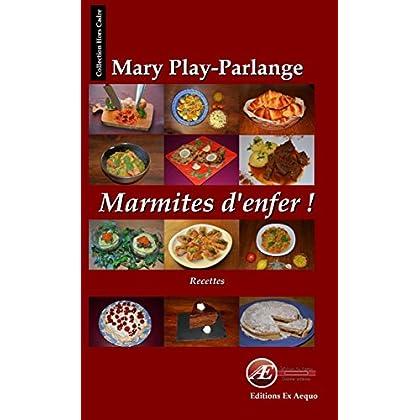 Marmites d'enfer: Livre de recettes (Hors Cadre)