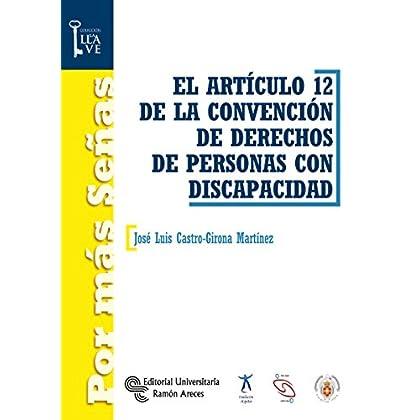 El Artículo 12 de la convención de derechos de personas con discapacidad