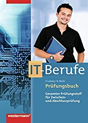 Prüfungsbuch IT-Berufe: Schülerband, 1. Auflage, 2009