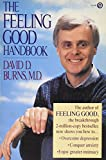 The Feeling Good Handbook: Using the New Mood Therapy in Everyday Life (Plume)