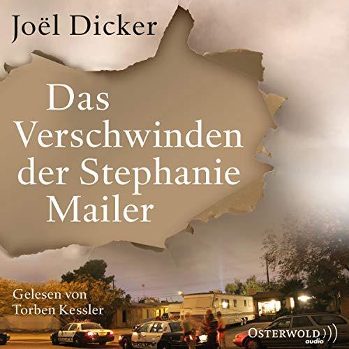 Buchseite und Rezensionen zu 'Das Verschwinden der Stephanie Mailer: 3 CDs' von Joël Dicker