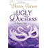 The Ugly Duchess: Number 4 in series (Fairy Tales)