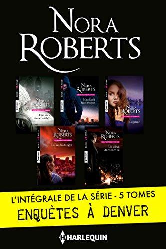 Intégrale de la série Enquêtes à Denver par Nora Roberts