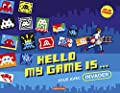 Hello my game is... - Joue avec Invader