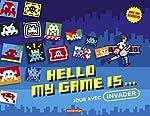 Hello my game is... - Joue avec Invader de Casterman