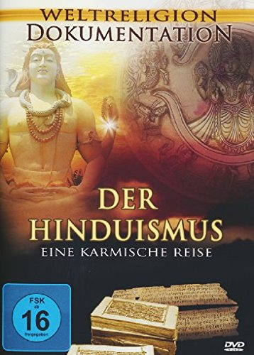 Der Hinduismus - Eine karmische Reise