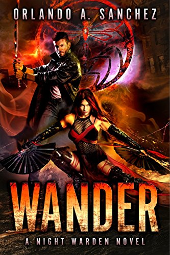 Wander-A Night Warden Novel (English Edition) eBook: Orlando ...
