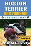 Boston Terrier Training: The Katz Way