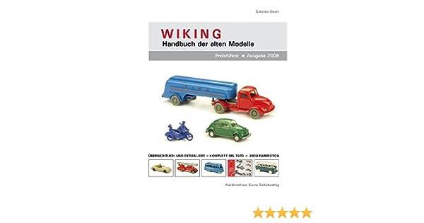 Standardwerk und Preisführer Wiking-Handbuch der alten Modelle 2016