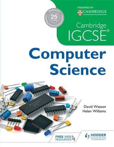 Cambridge IGCSE Computer Science by David Watson (2014-10-15)