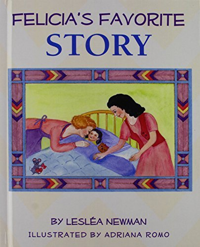 Felicia's Favorite Story by Leslea Newman (2008-05-22)
