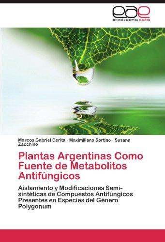 Plantas Argentinas Como Fuente de Metabolitos Antifúngicos por Derita Marcos Gabriel