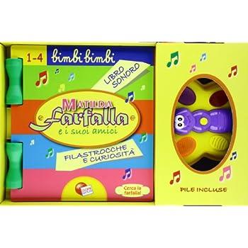 Libro Musicale. Farfalla E Suoi Amici