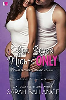 For Seven Nights Only (Chase Brothers) by [Ballance, Sarah]