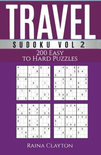 Travel Sudoku: 200 Easy to Hard