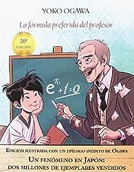 La fórmula preferida del profesor par Yoko Ogawa