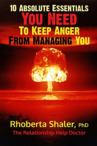 Ten Absolute Essentials You Need  To Keep Anger From Managing You (English Edition)