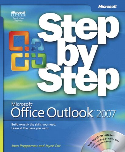 Microsoft® Office Outlook® 2007 Step by Step (Step by Step (Microsoft))