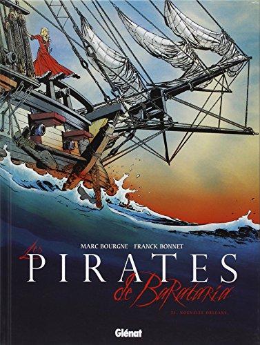 Les Pirates de Barataria - Tome 01 : Nouvelle Orléans