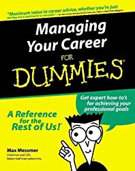 Managing Your Career for Dummies? (For Dummies (Lifestyles Paperback)) by Max Messmer (2000-08-23)